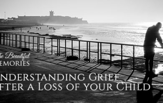 Understanding grief after loss of a child by Psyfit on TheBeautifulMemories.com