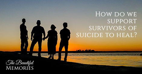 supporting-suicide-survivors-to-heal-470-x246
